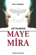 Çift'in Nefesi - Maye Mira
