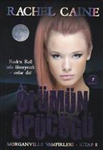 Ölümün Öpücüğü - Morganville Vampirleri Serisi 8.Kitap