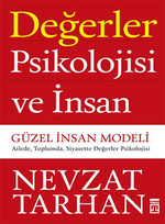 Değerler Psikolojisi ve İnsan - Güzel İnsan Modeli