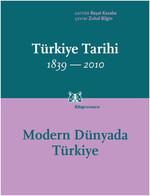Türkiye Tarihi 1839-2010: Modern Dünyada Türkiye (Cilt 4)