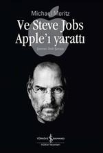 Ve Steve Jobs Apple'ı Yarattı