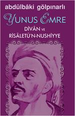Yunus Emre - Divan ve Risaletü'n-Nushiyye