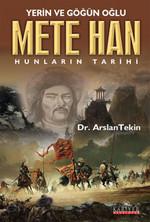 Mete Han - Hunların Tarihi
