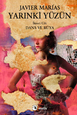 Yarınki Yüzün Cilt 2 - Dans ve Rüya