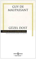 Güzel Dost - Hasan Ali Yücel Klasikleri