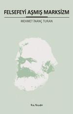 Felsefeyi Aşmış Marksizim
