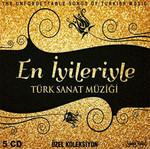 En İyileriyle Türk Sanat Müziği
