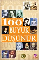 Tarihe Adını Yazdıran 100 Büyük Düşünür