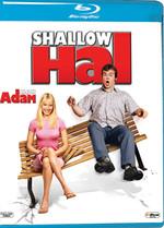 Shallow Hal - Alçak Adam