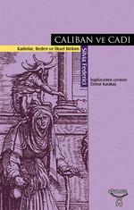Caliban ve Cadı Kadınlar, Beden ve İlksel Birikim