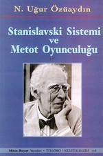 Stanislavski Sistemi ve Metot Oyunculuğu