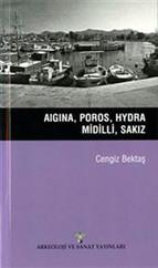 Aigina, Poros, Hydra, Midilli, Sakız