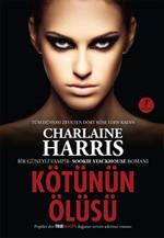 Kötünün Ölüsü - Sookie Stackhouse serisi 8.Kitap