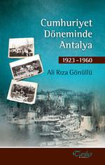 Cumhuriyet Döneminde Antalya 1923 - 1960