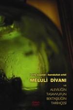 Meluli Divanı ve Aleviliğin Tasavvufun Bektaşiliğin Tarihçesi