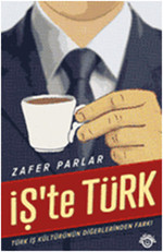 İşte Türk - Business Over Turkish Coffee