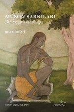 Muson Şarkıları - Bir Yoga Yolculuğu