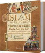 İslam Uygarlığında Mimari, Geometri, Fizik, Kimya, Tıp