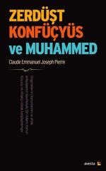 Zerdüşt, Konfüçyüs ve Muhammed