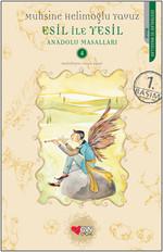 Esil İle Yeşil Anadolu Massalları- 4