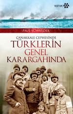 Çanakkale Cephesinde Türklerin Genel Karagahında