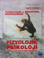 Fizyolojik Psikoloji Davranışın Nörolojik Temelleri