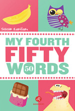 My Fourth Fifty Words