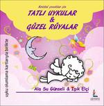 Kristal Çocuklar İçin Tatlı Uykular & Güzel Rüyalar