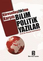 Küreselleş(tir)me Karşıtı Bilim Politik Yazılar