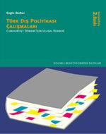 Türk Dış Politikası Çalışmaları Cumhuriyet Dönemi İçin Ulusal Rehber