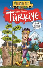 Eğlenceli Gezi Güzel Ülkem Türkiye