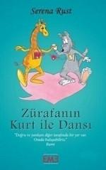 Zürafanın Kurt İle Dansı