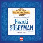 Hazreti Süleyman - Peygamber Tarihi 7