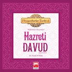 Hazreti Davud - Peygamberler Tarihi 6