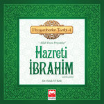 Hazreti İbrahim - Peygamberler Tarihi 4