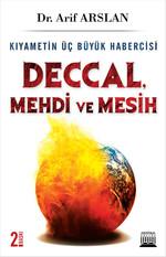 Kıyametin Üç Büyük Habercisi Deccal, Mehdi, Mesih