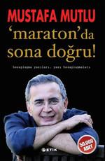 Maraton 'da Sona Doğru !