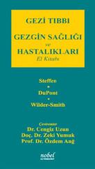 Gezi Tıbbı  Gezgin Sağlığı ve Hastalıkları El Kitabı