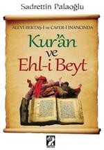 Alevi Bektaş-i ve Cafer-i İnancında Kur'an ve Ehl-i Beyt