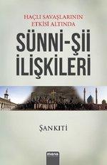 Haçlı Savaşlarının Etkisi Altında Sünni-Şii İlişkileri
