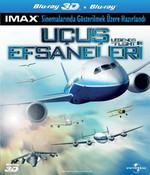 Legends Of Flight (3D) - Uçuş Efsaneleri (3 Boyutlu)