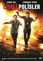 21 Jump Street - Liseli Polisler