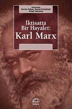 İktisatta Bir Hayalet: Karl Marx