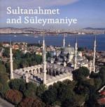 Sultanahmet and Suleymaniye