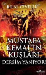 Mustafa Kemal'in Kuşları Dersim Yanıyor