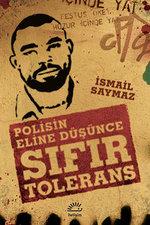 Sıfır Tolerans - Polisin Eline Düşünce