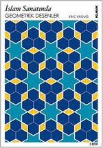 İslam Sanatında Geometrik Desenler (İnteraktif CD ile Birlikte)