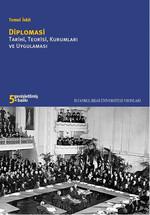 Diplomasi Tarihi, Teorisi Kurumları ve Uygulaması