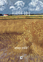 Ajanda 2013: Ayvayı Yedik!