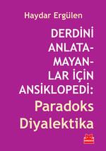 Derdini Anlatamayanlar İçin Ansiklopedi: Paradoks Diyalektika